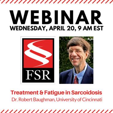 WEBINAR: Treatment and Fatigue in Sarcoidosis