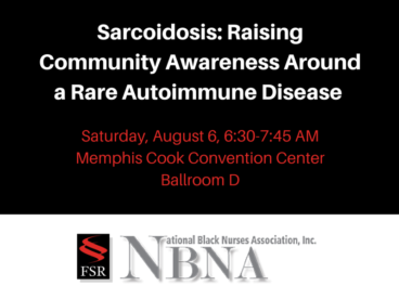 FSR Executive Director presents at the National Black Nurses Association Sarcoidosis Presentation