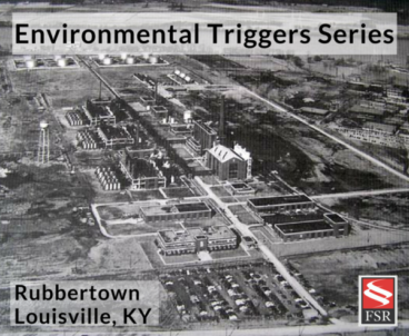 Environmental Triggers: Growing Up in Rubbertown