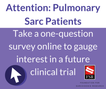One-Question Survey: Future Clinical Trial for Pulmonary Sarc